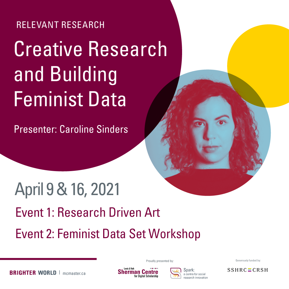 Relevant Research: Creative Research and Building Feminist Data. With photo of presenter Caroline Sinders.
